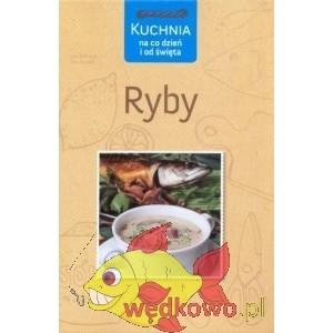 KSIĄŻKA Kuchnia na codzień i od świeta ryby - MULTICO