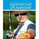 """KSIĄŻKA""""NOWOCZESNE WĘDKARSTWO SPŁAWIKOWE""""-MULTICO"""
